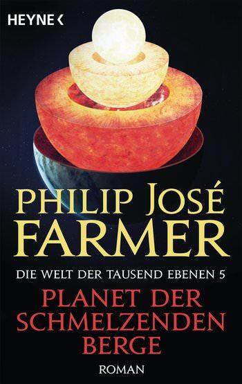 Buch-Cover, Philip José Farmer: Planet der schmelzenden Berge