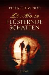 Buch-Cover, Peter Schwindt: Flüsternde Schatten