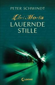Buch-Cover, Peter Schwindt: Lauernde Stille