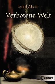 Buch-Cover, Isabel Abedi: Verbotene Welt