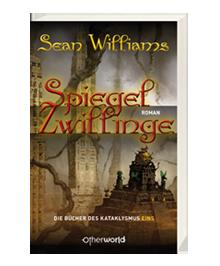 Buch-Cover, Sean Williams: Die Spiegelzwillinge