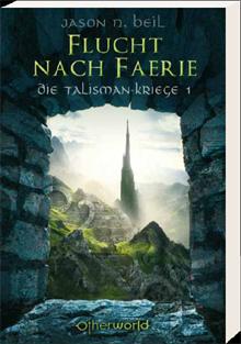 Buch-Cover, Jason N. Beil: Flucht nach Faerie