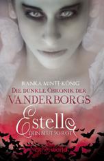 Buch-Cover, Bianka Minte-König: Estelle - Dein Blut so rot