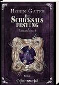 Buch-Cover, Robin Gates: Die Schicksalsfestung