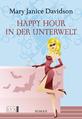 Buch-Cover, Mary Janice Davidson: Happy Hour in der Unterwelt