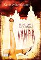 Buch-Cover, Katie MacAlister: Blind Date mit einem Vampir