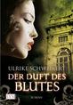 Buch-Cover, Ulrike Schweikert: Der Duft des Blutes