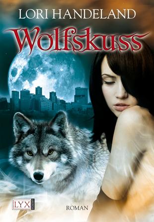 Buch-Cover, Lori Handeland: Wolfskuss