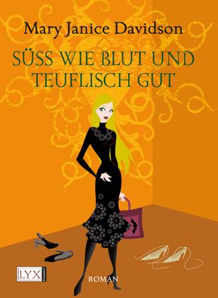 Buch-Cover, Mary Janice Davidson: Süss wie Blut und teuflisch gut