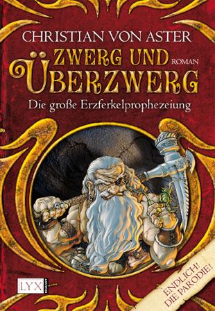 Buch-Cover, Christian von Aster: Zwerg und Überzwerg