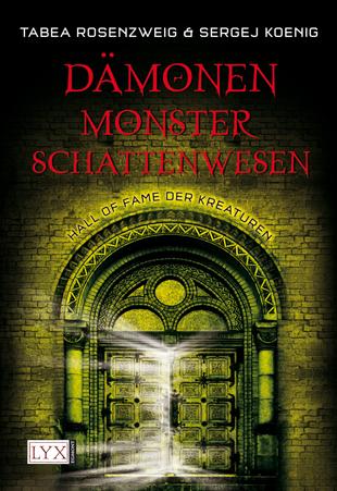 Buch-Cover, Tabea Rosenzweig: Dämonen, Monster, Schattenwesen Hall of Fame der Kreaturen