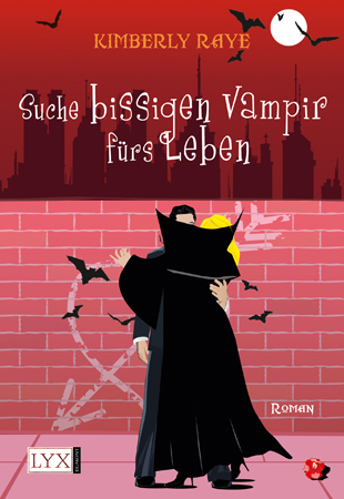 Buch-Cover, Kimberly Raye: Suche bissigen Vampir fürs Leben