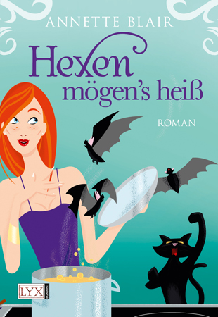 Buch-Cover, Annette Blair: Hexen mögen's heiß