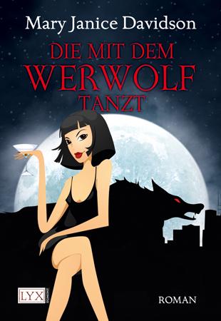Buch-Cover, Mary Janice Davidson: Die mit dem Werwolf tanzt