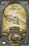 Buch-Cover, Bernd Perplies: Magierdämmerung - Für die Krone