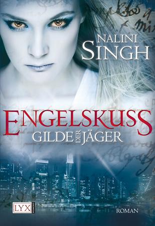 Buch-Cover, Nalini Singh: Engelskuss