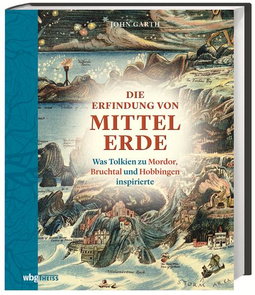 Buch-Cover, John Garth: Die Erfindung von Mittelerde. Was Tolkien zu Mordor, Bruchtal und Hobbingen inspirierte