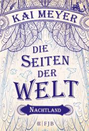 Buch-Cover, Kai Meyer: Die Seiten der Welt - Nachtland