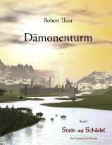 Buch-Cover, Robert Thier: Dämonenturm - Band 1: Stein auf Schädel