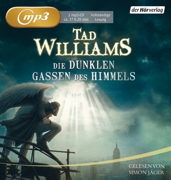Buch-Cover, Tad Williams: Die dunklen Gassen des Himmels [Hörbuch]