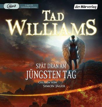 Buch-Cover, Tad Williams: Spät dran am Jüngsten Tag [Hörbuch]