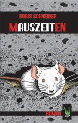 Buch-Cover, Boris Schneider: Mauszeiten