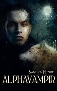 Buch-Cover, Sandra Henke: Alphavampir