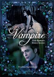 Buch-Cover, Nicolaus Equiamicus: Vampire von damals bis(s) heute