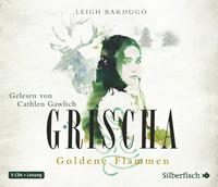 Buch-Cover, Leigh Bardugo: Grischa - Goldene Flammen [Hörbuch]