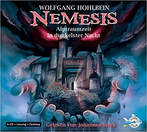Buch-Cover, Wolfgang Hohlbein: Nemesis: Albtraumzeit, In dunkelster Nacht [Audio]