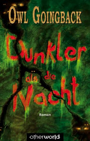 Buch-Cover, Owl Goingback: Dunkler als die Nacht