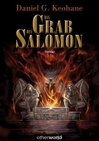 Buch-Cover, Daniel G. Keohane: Das Grab des Salomon