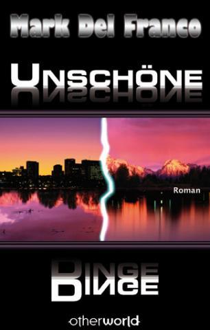 Buch-Cover, Mark Del Franco: Unschöne Dinge