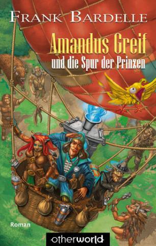 Buch-Cover, Frank Bardelle: Amandus Greif und die Spur der Prinzen