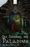 Buch-Cover, Jörg Benne: Das Schicksal der Paladine - Verschollen