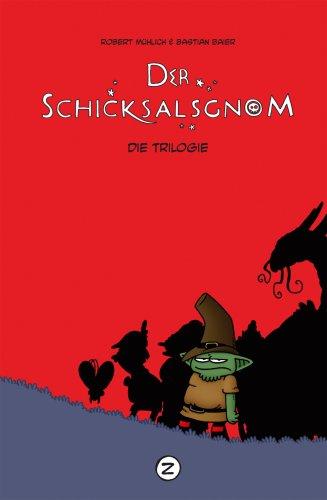 Buch-Cover, Robert Mühlich: Der Schicksalsgnom. Die Trilogie