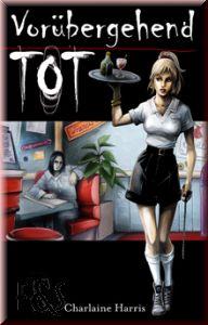 Buch-Cover, Charlaine Harris: Vorübergehend tot