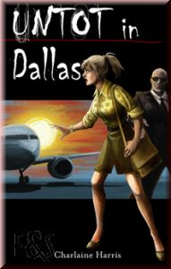 Buch-Cover, Charlaine Harris: Untot in Dallas