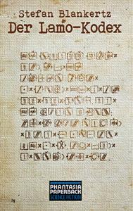 Buch-Cover, Stefan Blankertz: Der Lamo-Kodex