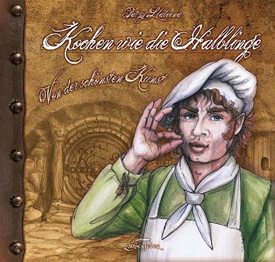 Buch-Cover, Patzy Llaleena: Kochen wie die Halblinge - Von der schönsten Kunst