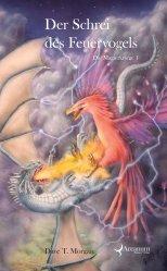 Buch-Cover, Dave T. Morgan: Der Schrei des Feuervogels