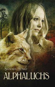 Buch-Cover, Sandra Henke: Alphaluchs
