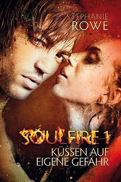 Buch-Cover, Stephanie Rowe: Küssen auf eigene Gefahr