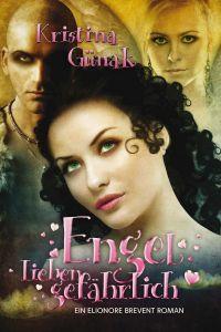 Buch-Cover, Kristina Günak: Engel lieben gefährlich