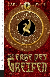 Buch-Cover, Carl A. deWitt: Das Erbe des Greifen