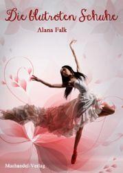 Buch-Cover, Alana Falk: Die blutroten Schuhe