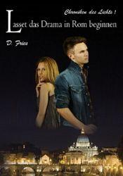 Buch-Cover, D Fries: Lasset das Drama in Rom beginnen