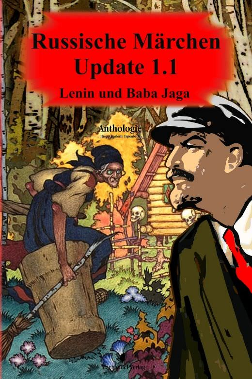 Buch-Cover, Charlotte Erpenbeck: Russische Märchen Update 1.1 - Lenin und Baba Jaga