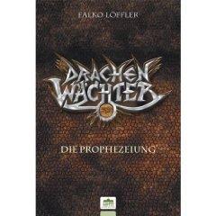 Buch-Cover, Falko Löffler: Die Prophezeiung