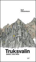 Buch-Cover, Rolf Clostermann: Truksvalin 1: Der Weg